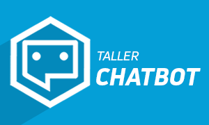 Taller Introductorio de Chatbot - 27 Oct